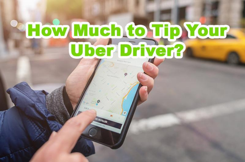 How Much to Tip Your Uber Driver?