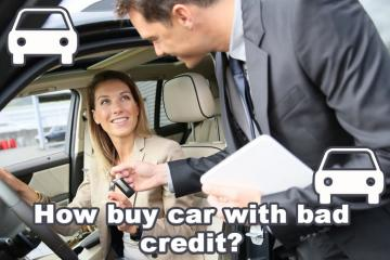 How buy car with bad credit?