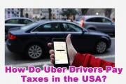 How Do Uber Drivers Pay Taxes in the USA?