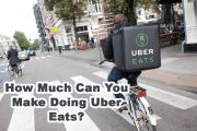 How Much Can You Make Doing Uber Eats?